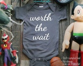 worth the wait - design5 cute baby gift One-Piece, Infant Tee, Toddler, Youth Shirts