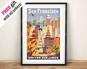 SAN FRANCISCO POSTER: Vintage Reise Anzeige, Kunstdruck Wand Hängen
