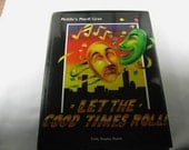 1991 '' Let The Good Times Roll '' signed book about Mobile , AL. Mardis Gras