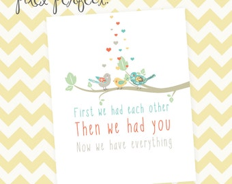 First We Had Eachother - INSTANT DOWNLOAD 8x10 Nursery Artwork