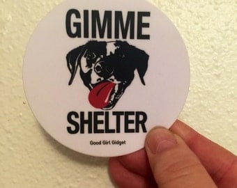 In stock! Gimme shelter die cut bumper decal sticker rock n roll  tongue advocate animal rescue dogs cats