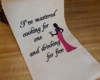 Embroidered Towel - Kitchen Towel - Drinking Kitchen Towel - Cooking for one Towel - Martini Lover Gift - Funny Kitchen Towel - hand towel