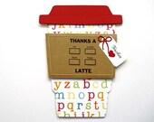 Thanks a Latte Large Alphabet TEACHER Gift Card Holder