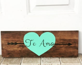 Te Amo pallet sign, love pallet sign, 16x5, reclaimed wood sign, spanish sign, wedding gift, spanish decor, customize, gallery wall