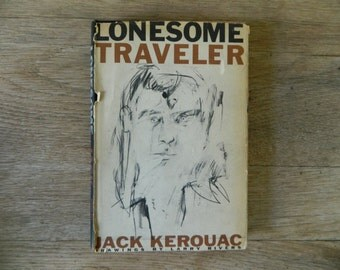 Lonesome Traveler by Jack Kerouac. First edition, 1960.