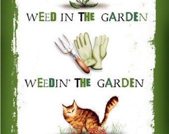 Weed In The Garden cat greetings card