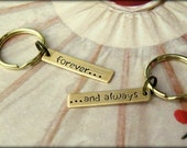 Forever And Always Valentine's Day Hand Stamped Key Chain Set, Gift for him, love, husband, valentine