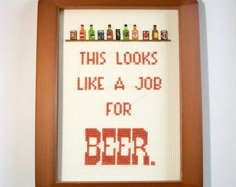 This looks like a job for BEER Cross Stitch -- tiny beer cans on a shelf with a message for beer lovers, craft beer, alcohol, mature