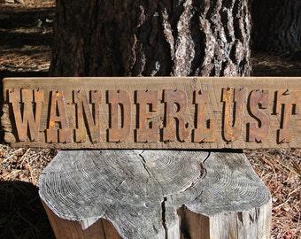 WANDERLUST - Reclaimed Wood Sign