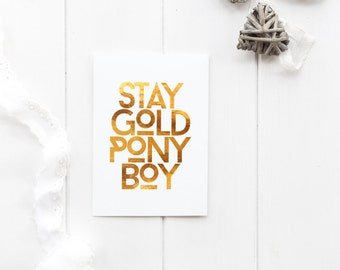Stay Gold Pony Boy - greeting card