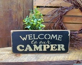 Wooden Camper Sign, Welcome To Our Camper, Campsite Decor, Camping Saying, Gift for The camper, Camp lover Sign, Wood Sign Saying, Campfire