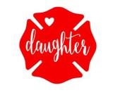 Firefighter daughter| maltese cross | Phone Decal | car decal | laptop decal  | firefighter dad | fire family | Laptop Decal| Tumbler Decal
