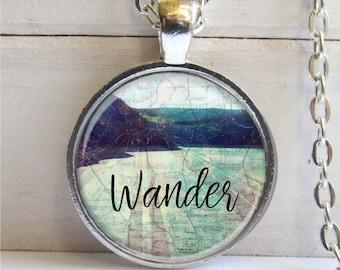 Wander Necklace, Travel Jewelry, Wanderlust, Wander Art Pendant, Quote Jewelry