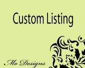 Custom Listing for Sugehidy