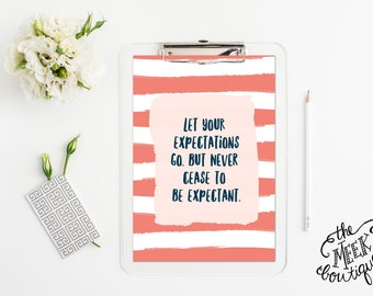 INSTANT DOWNLOAD, Expectations, Watercolor Stripes, Motivational Quote, Printable, No. 674