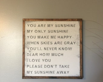"You are My Sunshine...Painted Wood Sign (16.5""x16.5"")"