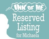 Reserved Listing for Michaela