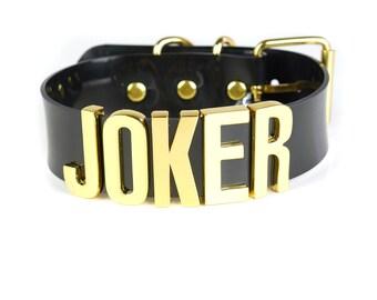 "Suicide Squad ""JOKER"" Choker   Cosplay   Puddin Choker   Batman   Joker   Halloween Costume   Harley Quinn Choker   BIG Letters - Gold"