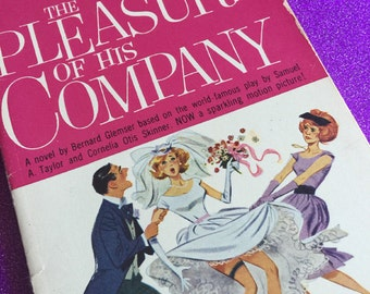 The Pleasure of His Company, 1961 Paperback Book