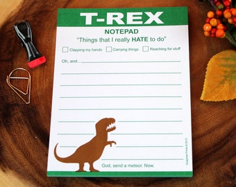 T-Rex Hates Doing Things Funny Dinosaur Notepad, Humorous Prehistoric Monster Procrastination Work Office Chores Kitchen Home Memo Pad Sheet