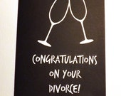 Greeting Card- Congratulations On Your Divorce