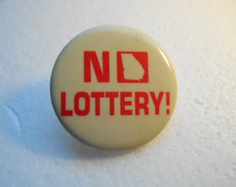 "Vintage Georgia ""No Lottery"" Button Winners Gag Gift 1 3/4 Inches Keepsake Hat Jacket Pinback"