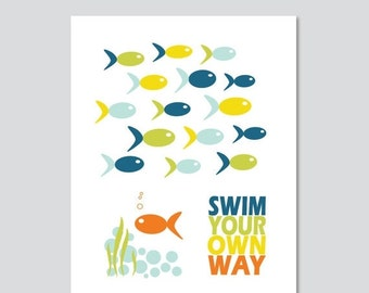 ON SALE Swim Your Own Way Inspirational Typography Art Print Modern Home Decor  - 5 x 7, 8 x 10 OR 11 x 14 Poster Print Kids Art