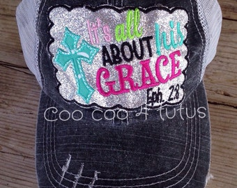 Its all about his grace hat