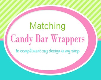 ADD ON: Matching Candy Bar Wrappers - Digital File