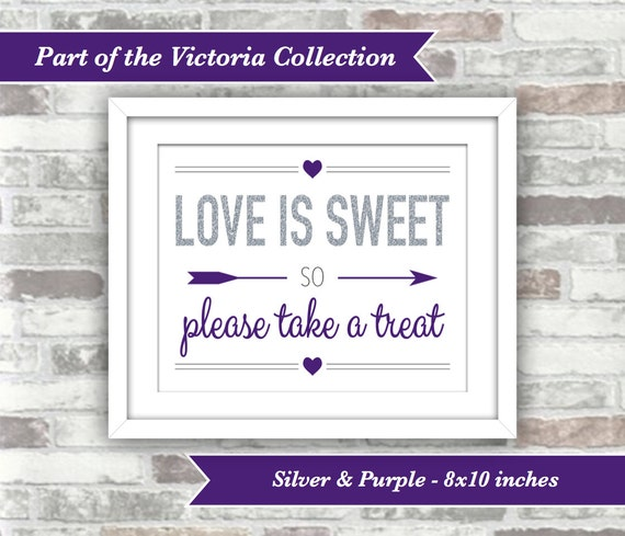 INSTANT DOWNLOAD - Victoria Collection - Wedding Candy Bar Sign - Love is Sweet so Please Take a Treat - 8x10 Digital Files - Silver Purple