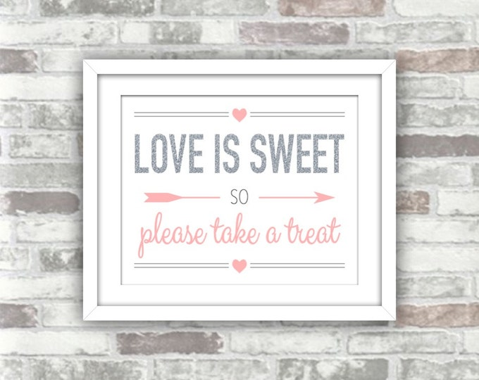 INSTANT DOWNLOAD - Printable Wedding Candy Bar Love Is Sweet Sign - Silver Glitter Effect PINK Blush - 8x10 - Digital File - Dessert Table