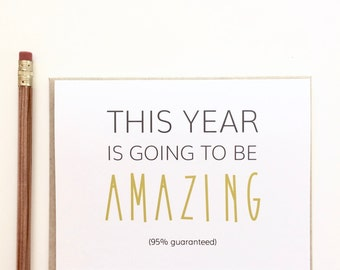 This year is going to be amazing. New Years Card. Funny New Year Card. Happy New Year Card.