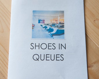 Shoes in Queues Zine- A Zine about Shoes in Various Queues