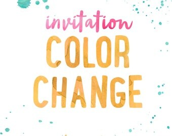 Invitation Color Change