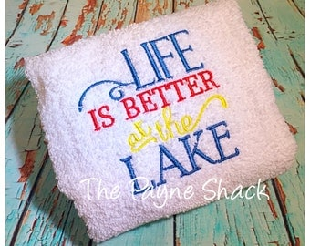 Life is Better at the Lake Embroiderd Hand Towel