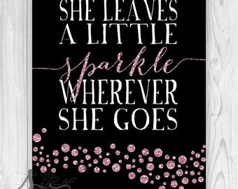 She Leaves a Little Sparkle Wherever She Goes Art Print, Girly Dorm Decor, She Leaves a Little Sparkle Art Print, Pink & Black Wall Art