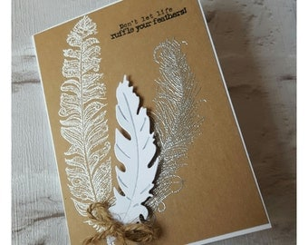 A6 greeting card 'don't let life ruffle your feathers'