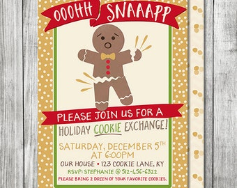 Oh Snap Gingerbread Cookie Exchange Invite - Christmas Birthday Invite - Holiday Cookie Exchange - 5x7 JPG (Front and Back Design)