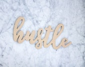 Hustle Sign - Wall Hanging