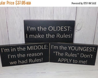 ON SALE Oldest, Middle, Youngest Sibling Signs-I'm the Oldest, I'm in the Middle, I'm the Youngest Wooden Signs-Sibling Rules-Rules Sign