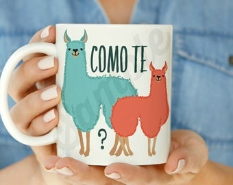 Como te Llamas 11 oz or 15 oz Coffee Mug