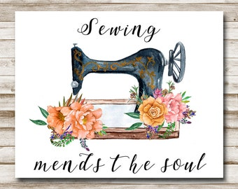 Sewing Mends The Soul Printable Craft Room Wall Art Home Decor Floral Vintage Watercolor Sewing Print 5x7 8x10 11x14 INSTANT DOWNLOAD
