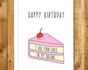 Birthday Card Boyfriend - Girlfriend - Naughty Birthday - Birthday Card For Him - Funny birthday card - I Hid Your Cake In My Vagina