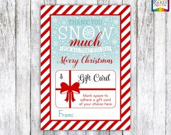 """INSTANT DOWNLOAD Thank You Snow Much Gift Card Teacher Appreciation Holder Merry Christmas Red / White Stripes 5x7"""" jpg Digital File"""