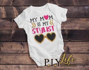 Baby | My Mom is my Stylist Baby Bodysuit DTG Printing on Demand