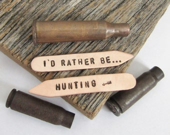 Unique Collar Stay Christmas Gift for Boyfriend Copper Collar Stay Gift for Husband I'd Rather Be Hunting Gift for Father Collar Stiffeners