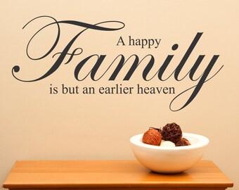 A Happy Family Is But An Earlier Heaven..decal wall art sticker homer decor sharp