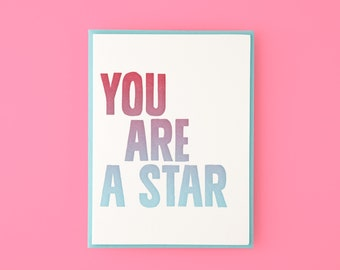 You Are A Star Letterpress Greeting Card