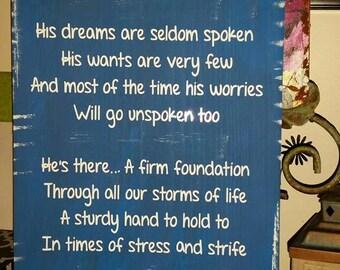 his dreams are seldom spoken ... Dad Poem