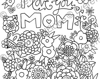 "Digital Download ""I Love You, Mom"" Coloring Page"